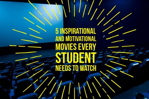 5 Inspirational And Motivational Movies Every Student Needs To Watch