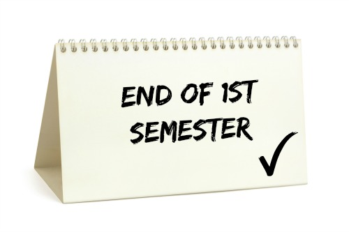 The end of first semester is right around the corner!