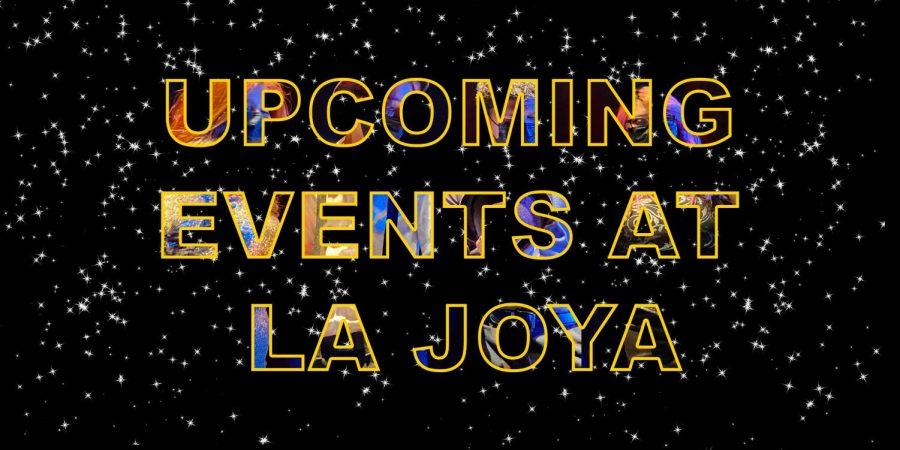 Upcoming Events At La Joya