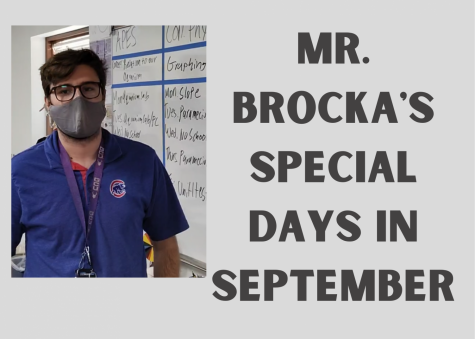 A picture of a teacher named Mr. Brocka with text saying, Mr.Brockas Special Days in September
