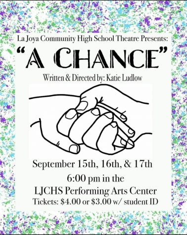 """There is a flyer for a school play that says """"A Chance written and directed by Katie Ludlow"""", then there is a picture of people holding hands"""